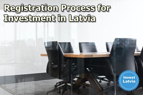 Step-by-step Registration Process for Investment in Latvia