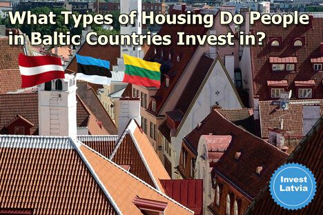 What Types of Housing Do People in Baltic Countries Invest in?