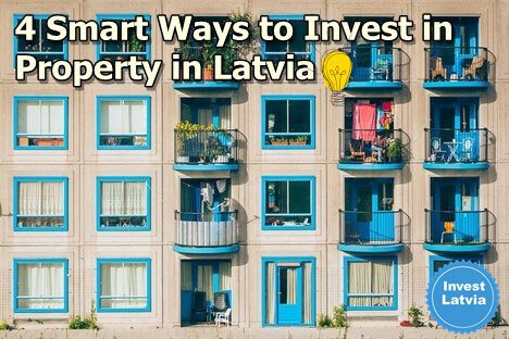 How to Invest in Property in Latvia