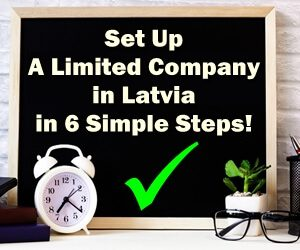 Setting Up A Limited Company in Latvia